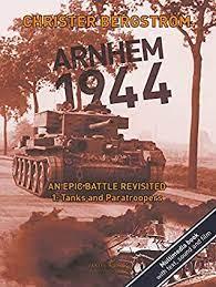 Arnhem 1944 Vol. 1: Tanks And Paratroopers