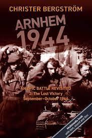 Arnhem 1944 Vol. 2: The Lost Victory September - October